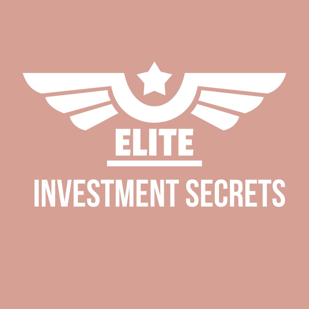 ELITE SECRETS - INVESTMENT
