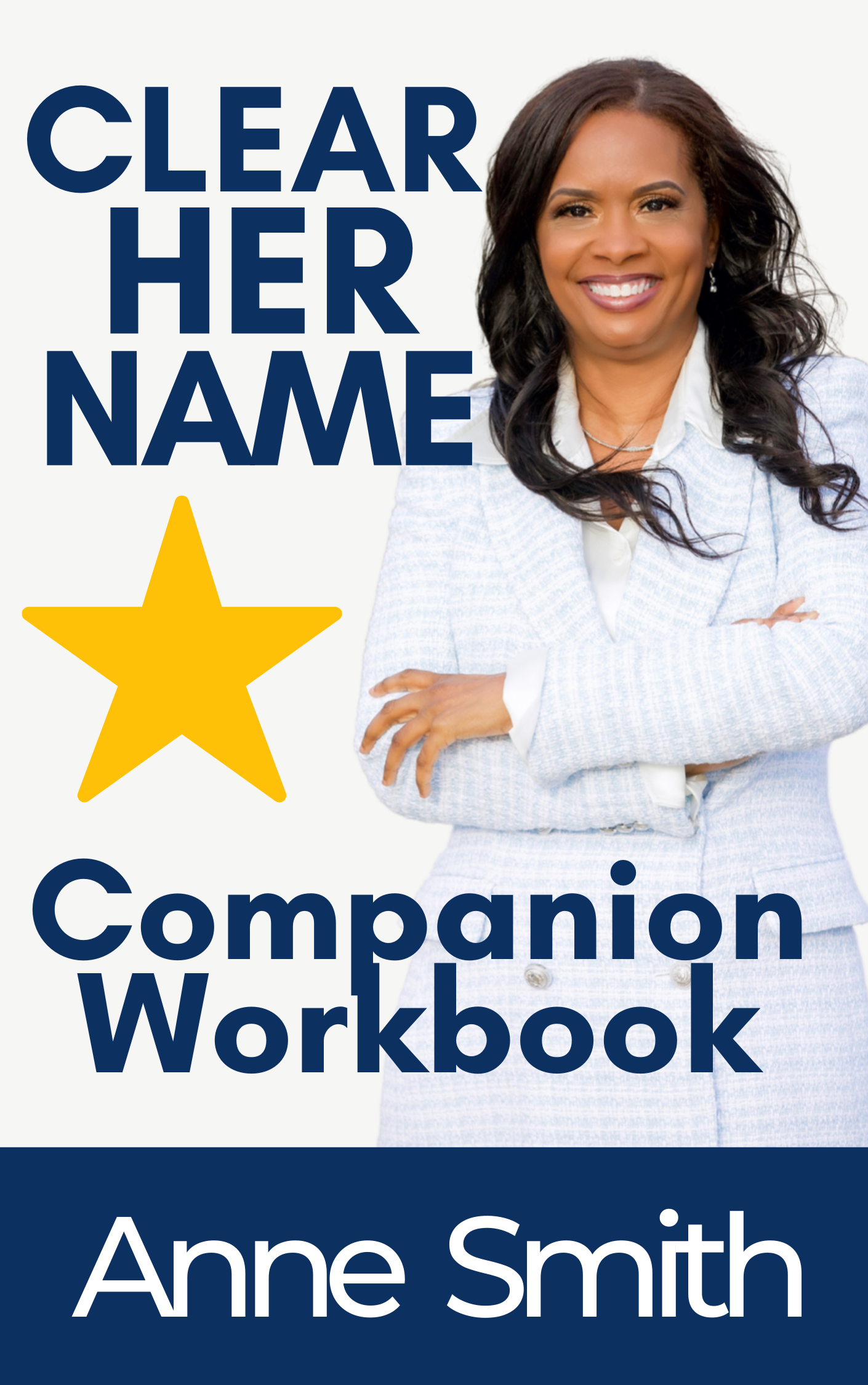 Clear Her Name Companion Workkbook